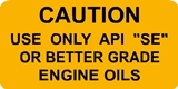 Caution Engine Oil 3/73-10/82
